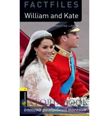 Oxford Bookworms Factfiles 1 William and Kate