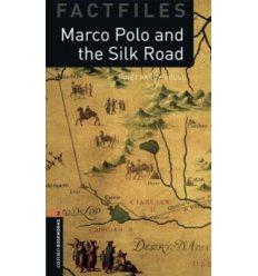 Oxford Bookworms Factfiles 2 Marco Polo & the Silk Road