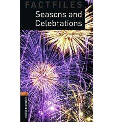 Oxford Bookworms Factfiles 2 Seasons & Celebrations