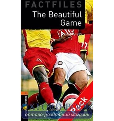 Oxford Bookworms Factfiles 2 The Beautiful Game + Audio CD