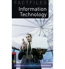 Oxford Bookworms Factfiles 3 Information Technology