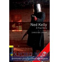 Oxford Bookworms Library 3rd Edition 1 Ned Kelly: A True Story + Audio CD 9780194788809 купить Киев Украина