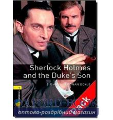 Oxford Bookworms Library 3rd Edition 1 Sherlock Holmes & the Duke's Son + Audio CD