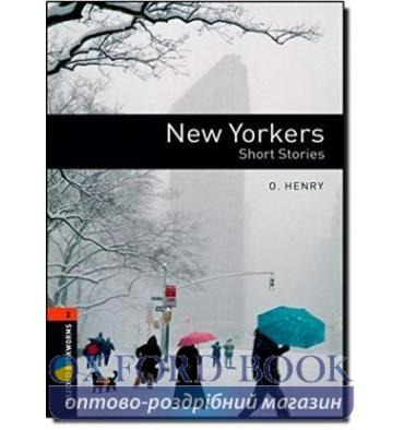 Oxford Bookworms Library 3rd Edition 2 New Yorkers. Short Stories