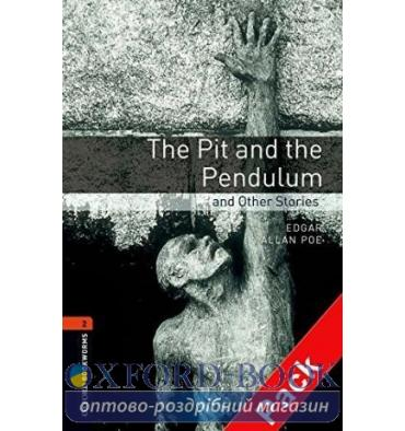 Oxford Bookworms Library 3rd Edition 2 The Pit and the Pendulum & Other Stories + Audio CD