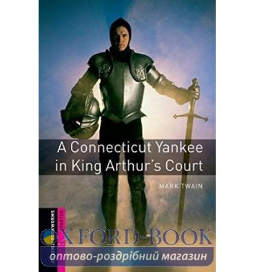 Oxford Bookworms Library 3rd Edition Starter A Connecticut Yankee at King Arthur's Court