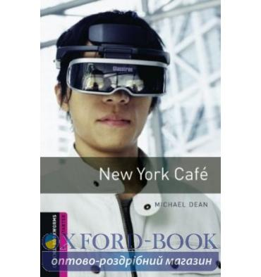 Oxford Bookworms Library 3rd Edition Starter New York Caf?