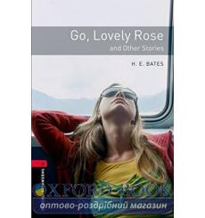 Oxford Bookworms Library 3rd Edition 3 Go, Lovely Rose & Other Stories 9780194791182 купить Киев Украина