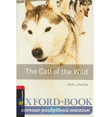 Oxford Bookworms Library 3rd Edition 3 The Call of the Wild