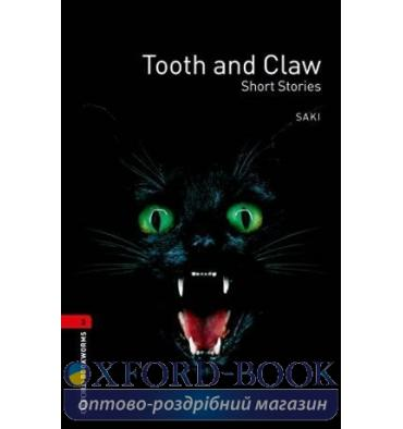 Oxford Bookworms Library 3rd Edition 3 Tooth and Claw. Short Stories