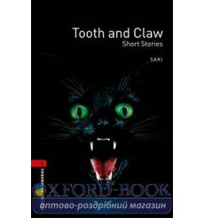 Книга Oxford Bookworms Library 3rd Edition 3 Tooth and Claw. Short Stories  9780194791359 купить Киев Украина