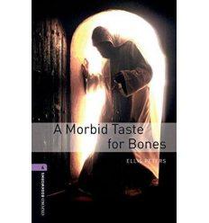 Oxford Bookworms Library 3rd Edition 4 A Morbid Taste for Bones