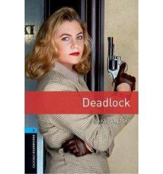 Oxford Bookworms Library 3rd Edition 5 Deadlock