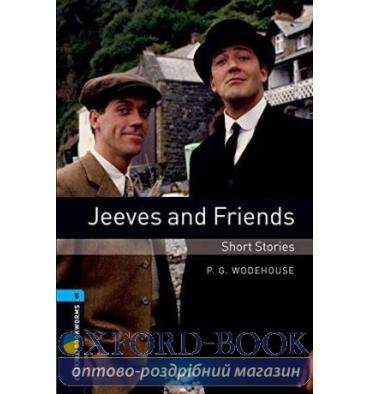 Oxford Bookworms Library 3rd Edition 5 Jeeves and Friends. Short Stories