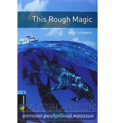 Oxford Bookworms Library 3rd Edition 5 This Rough Magic