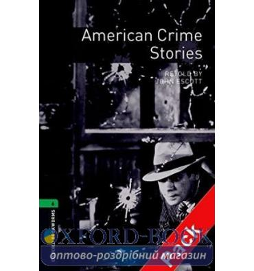 Oxford Bookworms Library 3rd Edition 6 American Crime Stories + Audio CD
