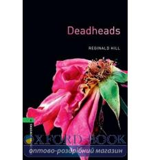 Oxford Bookworms Library 3rd Edition 6 Deadheads