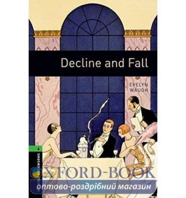 Oxford Bookworms Library 3rd Edition 6 Decline and Fall