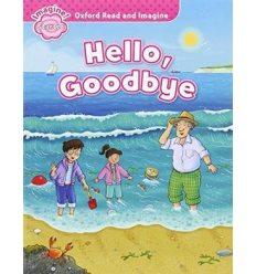 Oxford Read and Imagine Starter Hello, Goodbye