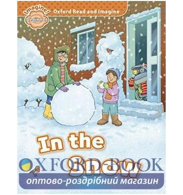 Oxford Read and Imagine Beginner In the Snow