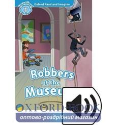 Oxford Read and Imagine 1 Robbers at Museum + Audio CD 9780194017466 купить Киев Украина