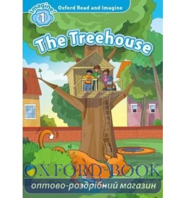 Oxford Read and Imagine 1 The Treehouse