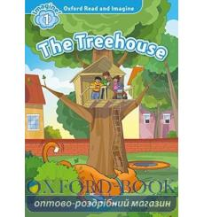 Oxford Read and Imagine 1 The Treehouse + Audio CD 9780194709408 купить Киев Украина