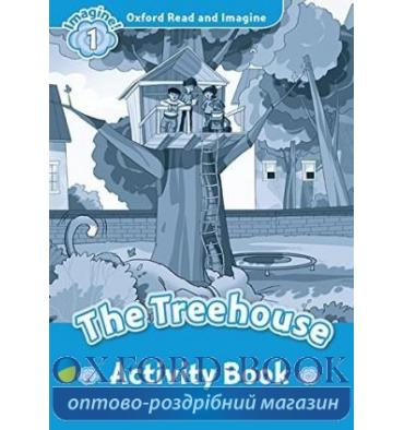 Oxford Read and Imagine 1 The Treehouse Activity Book