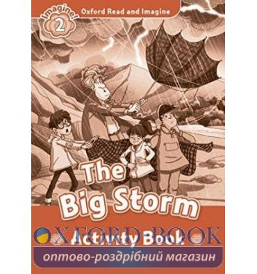 Oxford Read and Imagine 2 The Big Storm Activity Book