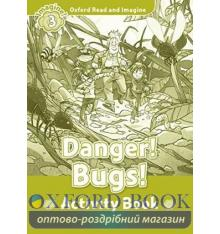 Oxford Read and Imagine 3 Danger! Bugs! Activity Book