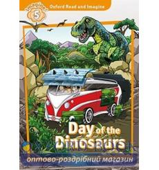 Oxford Read and Imagine 5 Day of the Dinosaurs + Audio CD 9780194021180 купить Киев Украина