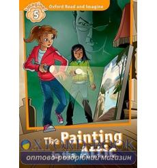 Oxford Read and Imagine 5 The Painting in the Attic + Audio CD 9780194737241 купить Киев Украина