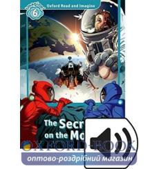 Oxford Read and Imagine 6 The Secret on the Moon + Audio CD 9780194021302 купить Киев Украина