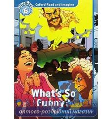 Oxford Read and Imagine 6 Whats So Funny? + Audio CD 9780194737364 купить Киев Украина