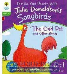 Oxford Reading Tree Practise Phonics with Julia Donaldson\\'s Songbirds Stage 2 The Odd Pet and Other Stories купить Киев Укр...