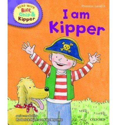 Oxford Reading Tree Read with Biff, Chip and Kipper 2 I am Kipper