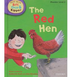 Oxford Reading Tree Read with Biff, Chip and Kipper 2 The Red Hen