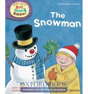 Oxford Reading Tree Read with Biff, Chip and Kipper 2 The Snowman