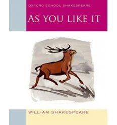 Oxford School Shakespeare: As You Like It