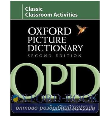 Oxford Picture Dictionary 2nd Edition Classic Classroom Activities
