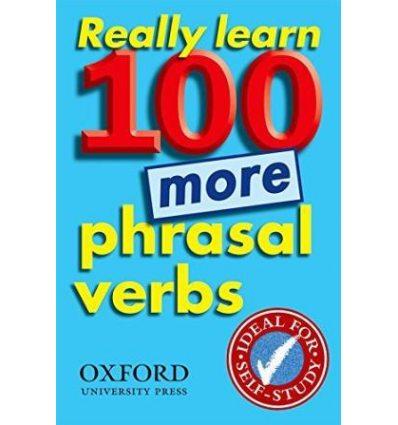 Really Learn 100 More Phrasal Verbs