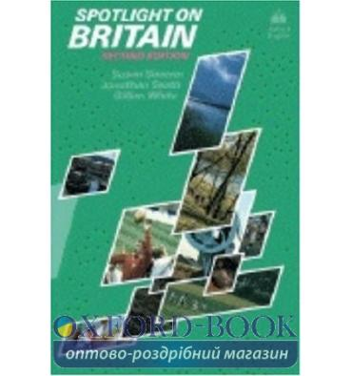 Spotlight on Britain 2nd Edition