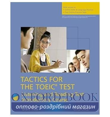 Tactics for the TOEIC Test Listening and Reading Test Introductory Course