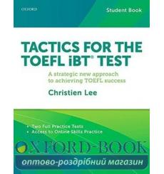 Учебник Tactics for TOEFL iBT Test Students Book + Online Practice ISBN 9780199020171 купить Киев Украина