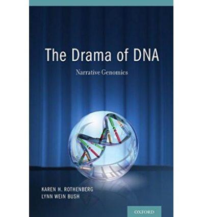 Книжка The Drama of DNA: Narrative Genomics ISBN 9780199309351