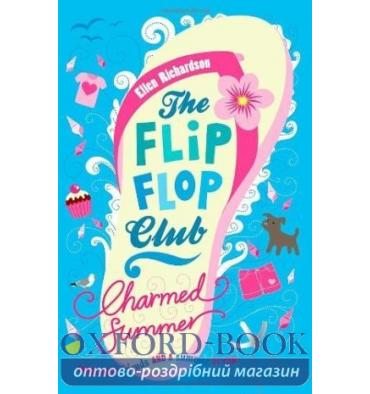 The Flip-Flop Club: Charmed Summer (Book 1)