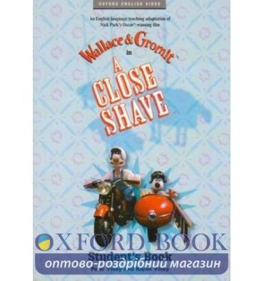 Wallace & Gromit: A Close Shave Student's Book