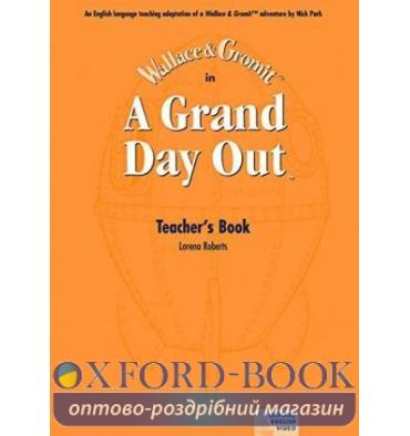 Wallace & Gromit: A Grand Day Out Teacher's Book