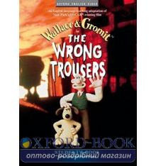 Wallace & Gromit: The Wrong Trousers Student's Book