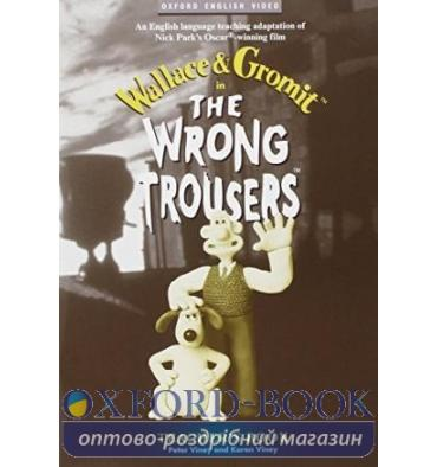 Книжка для вчителя Wallace & Gromit: The Wrong Trousers Teachers Book ISBN 9780194590303